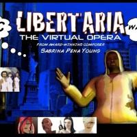 Liberteria: Disruptive Opera